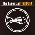 FISHBONEのThe Essentialというベスト盤で90年代のミクスチャー熱再燃